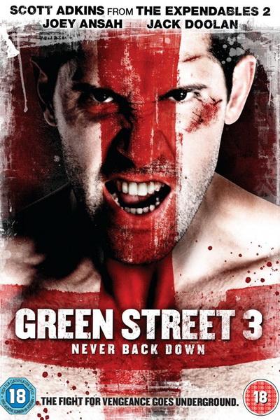 Хулиганы 3 (2013) | Green Street 3: Never Back Down