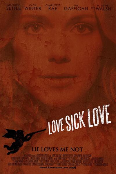 Люби или завтра умри (2013) | Love Sick Love